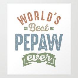 World's Best Pepaw Art Print