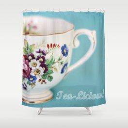 Tea-Licious Darling! Shower Curtain