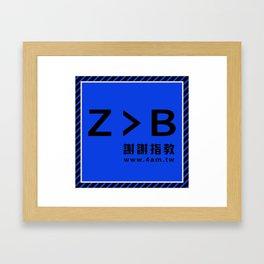 Z > B Framed Art Print