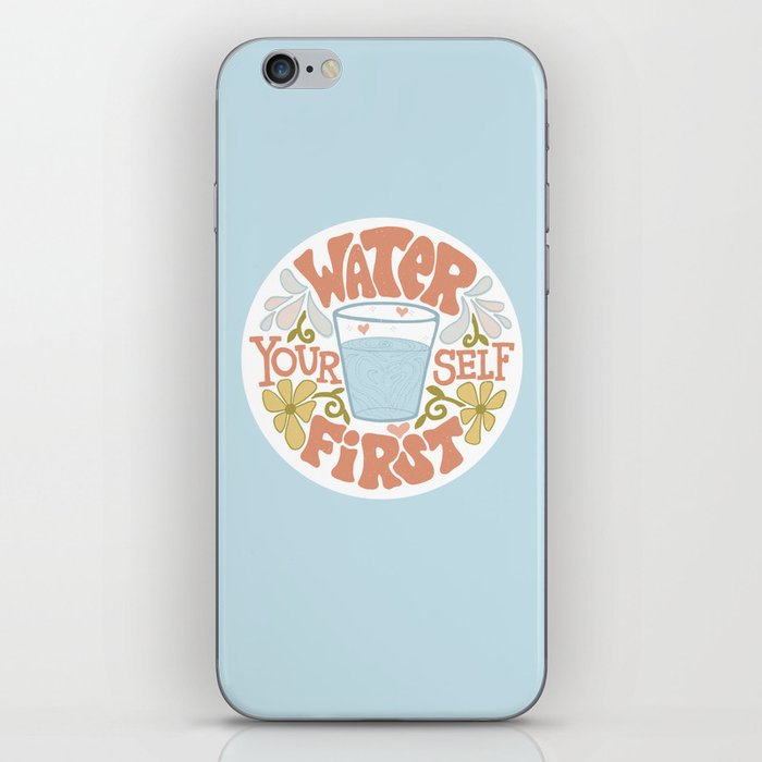 Water Yourself First iPhone Skin