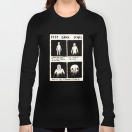 Deep Dark Fears 105 Long Sleeve T-shirt