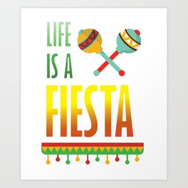 Life is a Fiesta Graphic Mexican Party T-shirt Art Print
