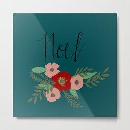 """Christmas Florals """"Noel"""" Metal Print"""