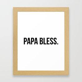 Papa Bless - version 1 - black Framed Art Print