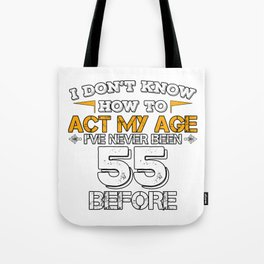 Funny Birthday Gift 55 Years Sixty Born in 1963 Tote Bag