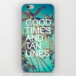 Good Times iPhone Skin