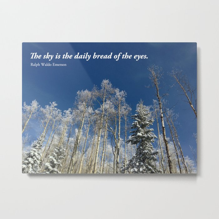 The sky is the daily bread of the eyes Metal Print
