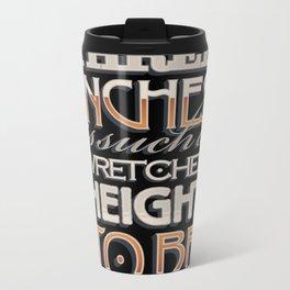 Wretched Height Metal Travel Mug