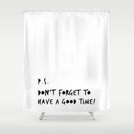 Good Time Shower Curtain