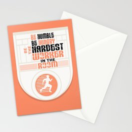 Be humble Be hungry Be the hardest worker Inspirational Quote Stationery Cards