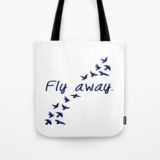 Fly Away. Tote Bag