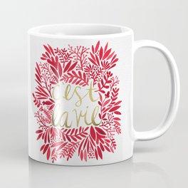 That's Life – Gold & Red Coffee Mug