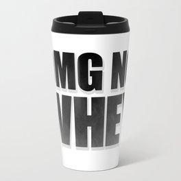 OMG No Whey Travel Mug