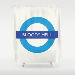 Bloody Hell   TFL Shower Curtain