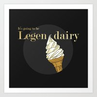 how i met your mother Art Prints featuring Legendairy Gold - How I Met Your Mother by Tamsin Lucie