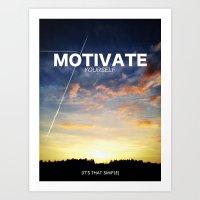 motivation Art Prints featuring Motivation by Damn Fresh