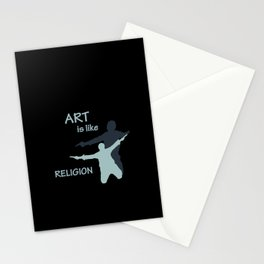 Art is like Religion Stationery Cards