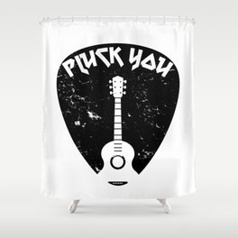 Pluck You Guitar Pick Gift Shower Curtain