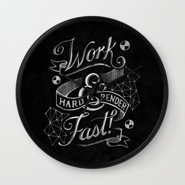 Work Hard & Render Fast! Wall Clock