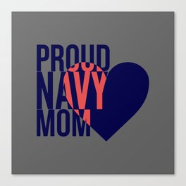 Proud Navy Mom Canvas Print