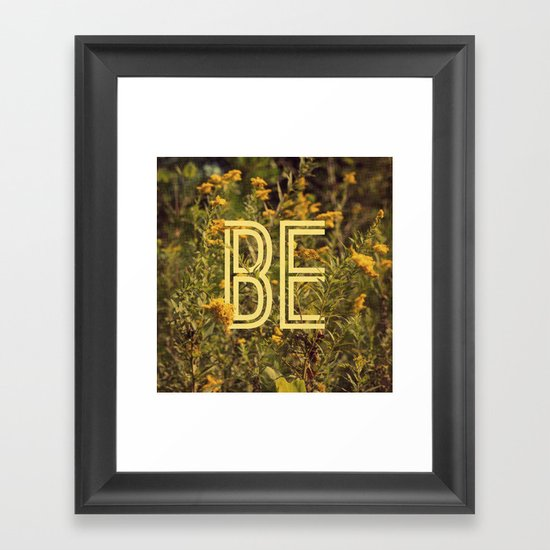 Be Framed Art Print