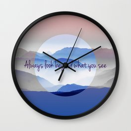 Look Beyond What You See Wall Clock