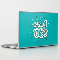 okay Laptop & iPad Skins featuring Okay? Okay. by Risa Rodil