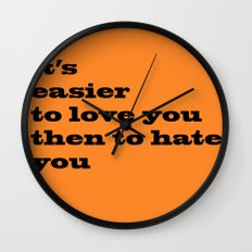 love or hate Wall Clock