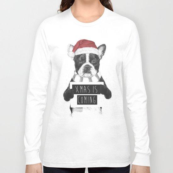 Xmas is coming Long Sleeve T-shirt