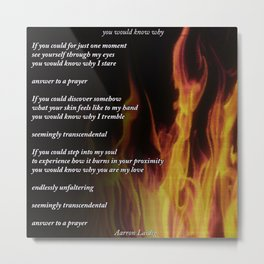 you would know why - poem Metal Print