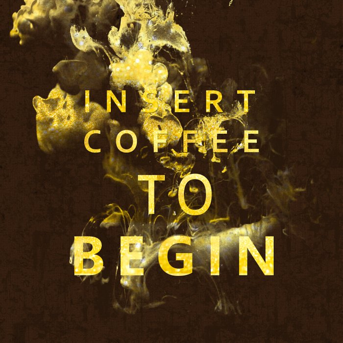 Insert coffee to begin - Gold glitter Typography Duvet Cover