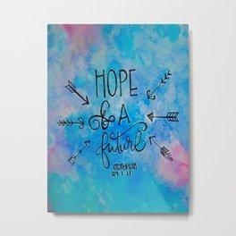 Hope and a Future Metal Print