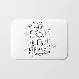 The Truth is Out There Bath Mat
