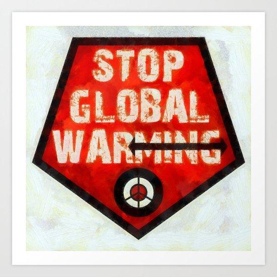 STOP GLOBAL MING ! Art Print