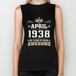 April 1938 80 years of being awesome Biker Tank