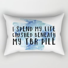I Spend My Life Crushed Beneath My TBR! (Blue) Rectangular Pillow