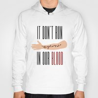 lorde Hoodies featuring It Don't Run in Our Blood - Royals by Lorde by Jesus Acosta