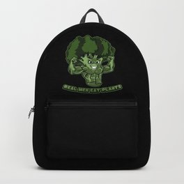 Real Men Eat Plants | Raw And Vegan Muscles Backpack