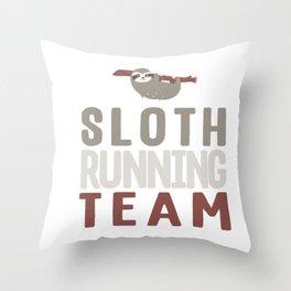 Cute Sloth Running Team Slothlike Runners Joke Throw Pillow