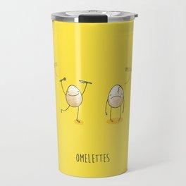 Omelet's Not... Travel Mug