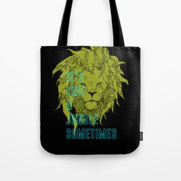 It's Like a Jungle Sometimes... Tote Bag