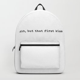 Ahh, but that first kiss Backpack