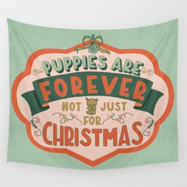 Puppies Are Forever Wall Tapestry