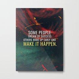 Make Success Happen Metal Print