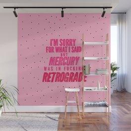 Mercury Retrograde pt. 2 Wall Mural