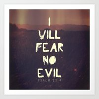pocketfuel Art Prints featuring I will fear no evil - Ps 23:4  by Pocket Fuel