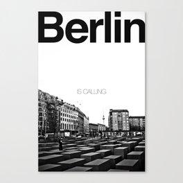 Berlin is Calling Canvas Print