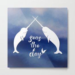 Narwhal Seas the Day Metal Print