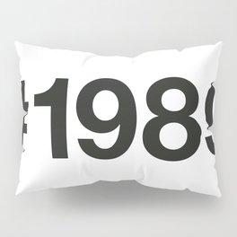 1989 Pillow Sham