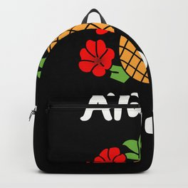 Always Aloha Pineapple Hibiscus Hawaiian Life Hawaii Gift Backpack